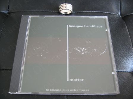 lassigue bendthaus (alias ATOM™) : matter CD