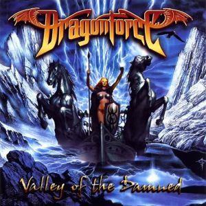 Dragonforce : Valley of the Damned frontcover