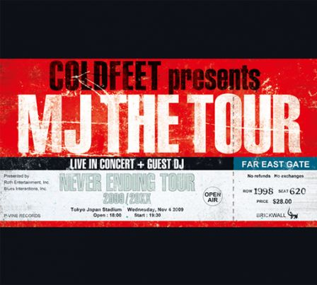 COLDFEET presents MJ THE TOUR