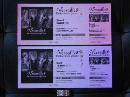 Versailles World Tour 2010 -Method of Inheritance-Europe : my tickets for French concerts
